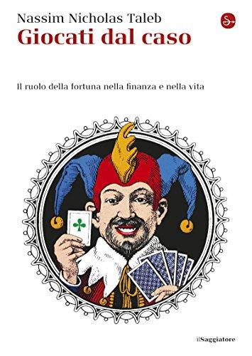 """Libro di finanza """"Giocati dal caso"""" di Nassim Taleb"""